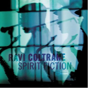 Ravi Coltrane's new 'Spirit Fiction'