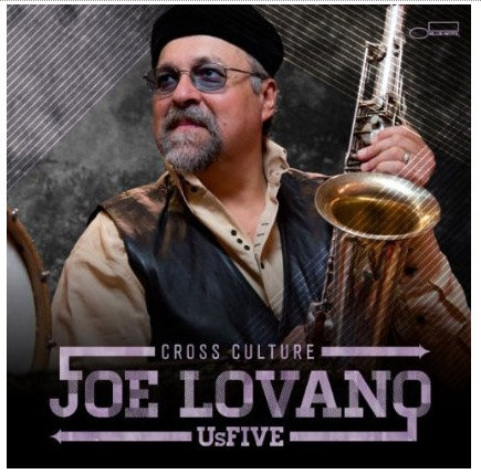 Joe Lovano Us Five Cross Cultural